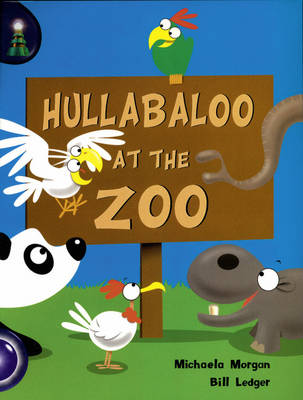 Hullabaloo at the Zoo Lighthouse 1 Blue by Michaela Morgan