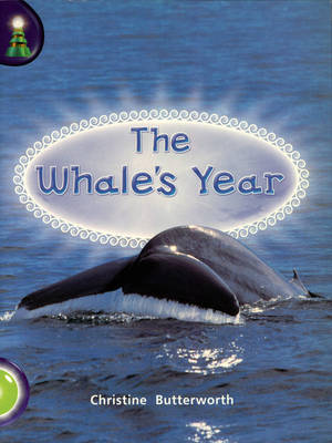 Lighthouse: Year 1 Green - the Whale's Year by Christine Butterworth