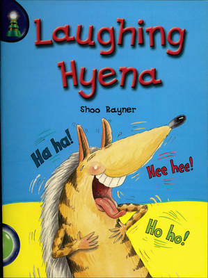 Lighthouse: Year 1 Green - Laughing Hyena by Shoo Rayner