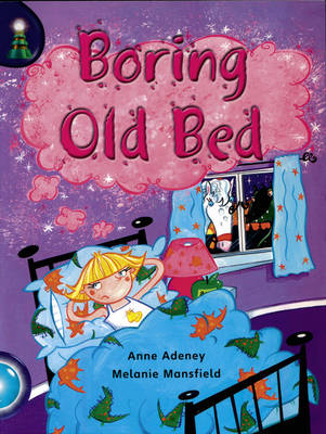 Lighthouse: Year 2: Book 2 Boring Old Bed by