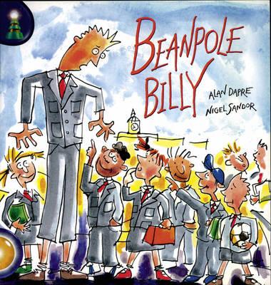 Lighthouse: Year 2 Gold - Beanpole Billy by Alan Dapre