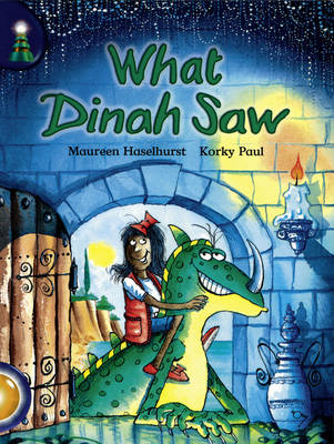 Lighthouse: Year 2 Gold - What Dinah Saw? by Maureen Haselhurst