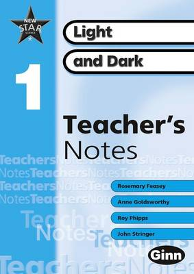 New Star Science yr1/P2: Light and Dark Teacher's Notes by