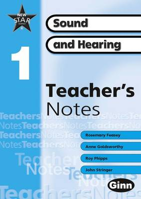 New Star Science Yr1/P2: Sound and Hearing Teacher's Notes by