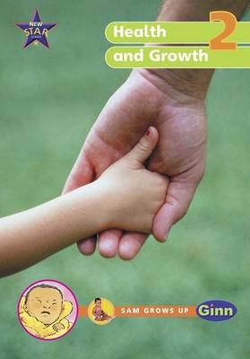 New Star Science Year 2/P3: Health and Growing Big Book by