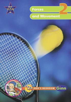 New Star Science Yr2/P3: Forces and Movement Big Book by