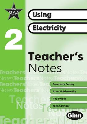 New Star Science yr2/P3: Using Electricity Teachers Notes by