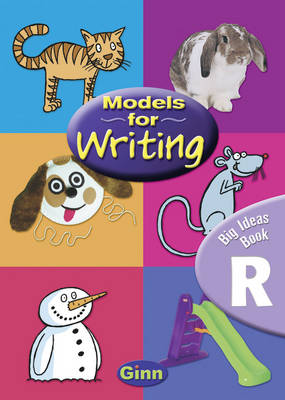 Models for Writing Reception/P1: Big Ideas Book by Marilyn Joyce