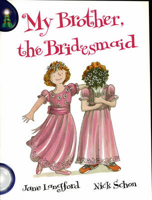 Lighthouse White Level: My Brother the Bridesmaid Single by Jane Langford