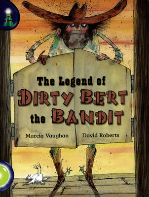 Lighthouse Lime Level: The Legend of Dirty Bert the Bandit Single by Marcia Vaughan