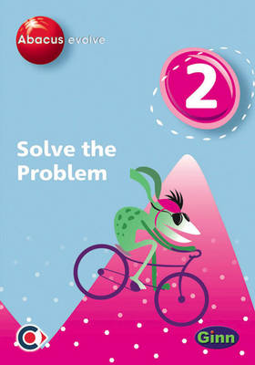 Abacus Evolve (non-UK) Year 2: Solve the Problem Multi-User Pack by Ruth, BA, MED Merttens, Dave Kirkby, Jennie Kerwin