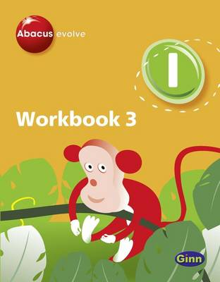 Abacus Evolve Year 1 Workbook 3 by Ruth Merttens, Dave Kirkby