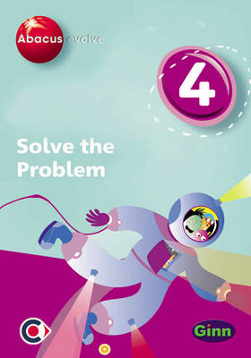 Abacus Evolve (non-UK) Year 4: Solve the Problem Single-User Disk by Ruth, BA, MED Merttens, Dave Kirkby, Jennie Kerwin