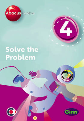 Abacus Evolve (non-UK) Year 4: Solve the Problem Multi-User Pack by Ruth, BA, MED Merttens, Dave Kirkby, Jennie Kerwin