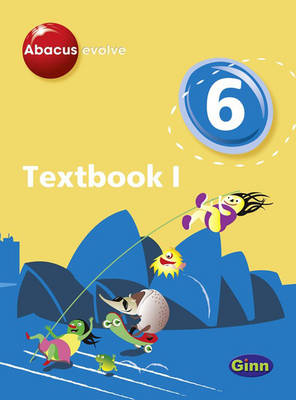Abacus Evolve Year 6/P7: Textbook 1 by