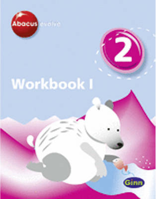 Abacus Evolve Year 2/P3: Workbook 1 (8 Pack) by Ruth Merttens, Dave Kirkby