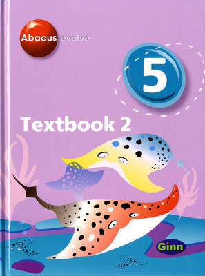 Abacus Evolve Year 5/P6: Textbook 2 by Ruth Merttens, Dave Kirkby