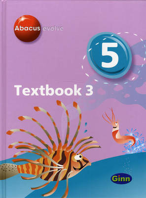 Abacus Evolve Year 5/P6: Textbook 3 by Ruth Merttens, Dave Kirkby