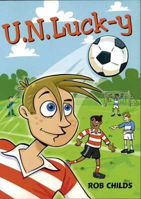 Pack of 3: Unlucky by Rob Childs