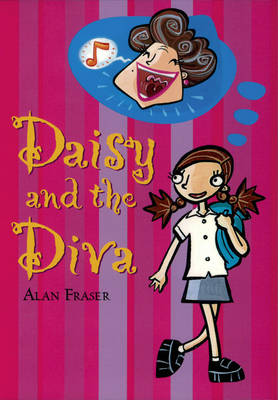 Daisy and the Diva by Alan Fraser