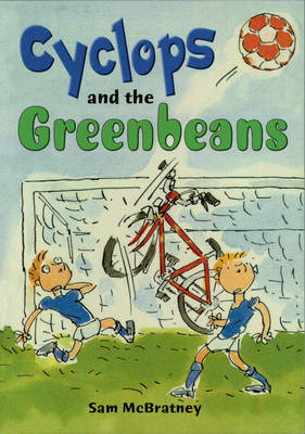Cyclops and the Greenbeans by Sam McBratney