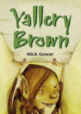 Yallory Brown by Mick Gowar