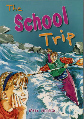 The School Trip by Mary Hooper