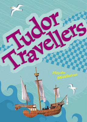 Tudor Traveller by Haydn Middleton