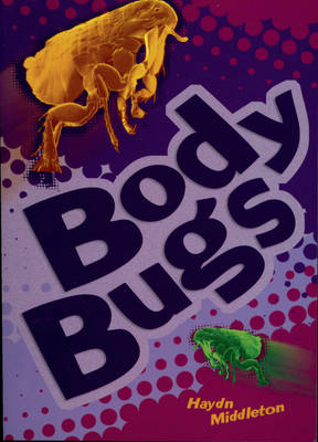 Body Bugs by Haydn Middleton