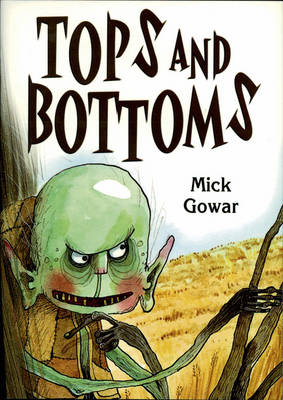 Top and Bottom by Mick Gowar