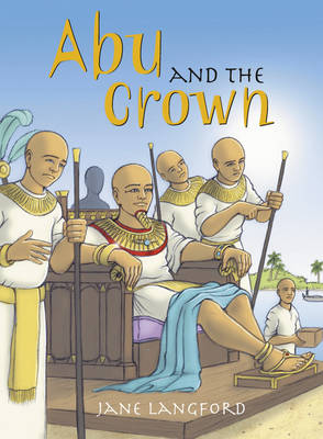 Abu and the Crown of Egypt by Jane Langford