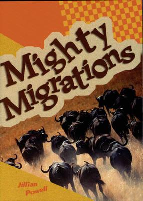 Mighty Migrations by Jillian Powell