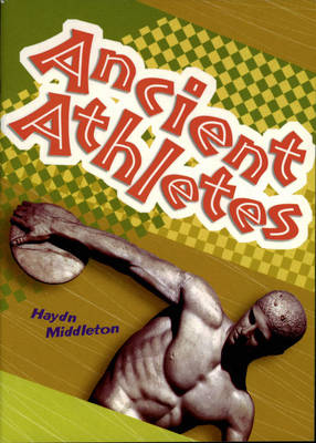 Ancient Athletes by Haydn Middleton