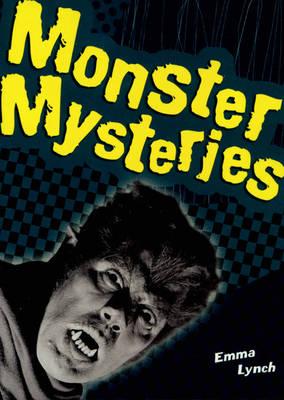 Monster Mysteries by Emma Lynch