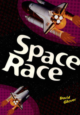 Space Race by David Glover
