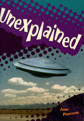 Unexplained by Jane Penrose