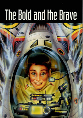 The Bold and the Brave by