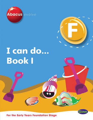 Abacus Evolve Foundation: I Can Do Book 1 Pack of 8 by Ruth, BA, MED Merttens