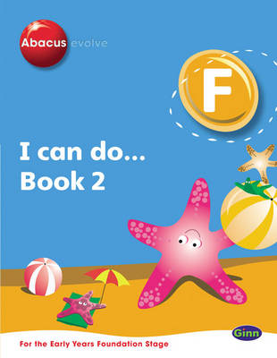 Abacus Evolve Foundation: I Can Do Book 2 Pack of 8 by Ruth, BA, MED Merttens