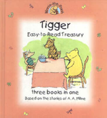 Tigger Easy to Read Treasury by A. A. Milne