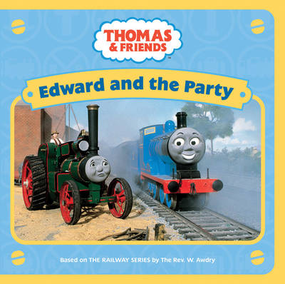 Edward and the Party by