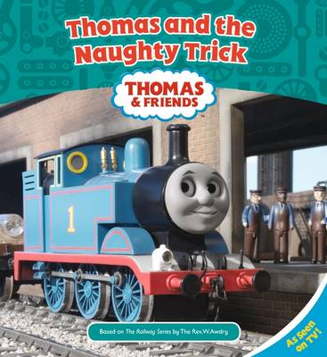 Thomas and the Naughty Trick by