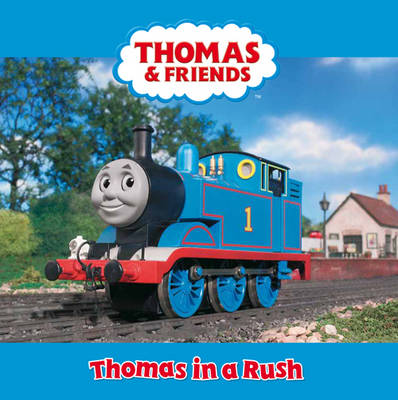 Thomas in a Rush by