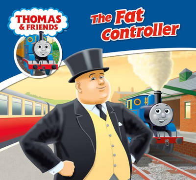 The Fat Controller by
