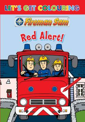 Let's Get Colouring Fireman Sam Hero Time by