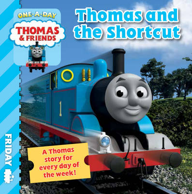 Thomas & Friends Friday: Thomas and the Shortcut by