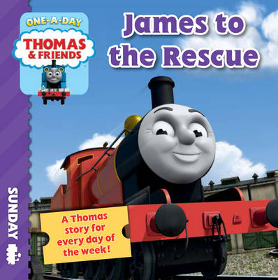 Thomas & Friends Sunday: James to the Rescue by