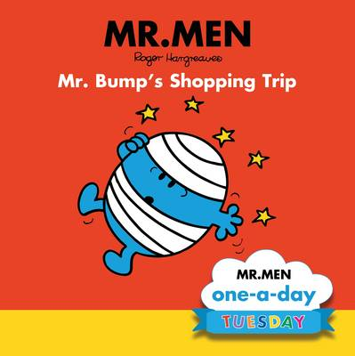 Tuesday: Mr. Bump's Shopping Trip by