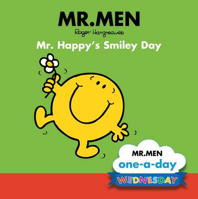 Wednesday: Mr. Happy's Smiley Day by