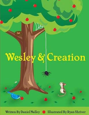 Wesley and Creation by Nalley Lavell Daniel